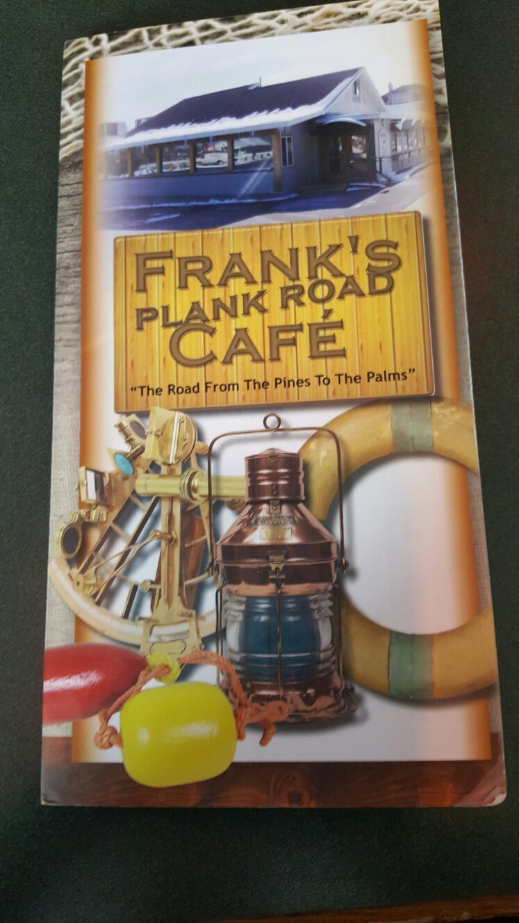 Frank`s Plank Road Cafe